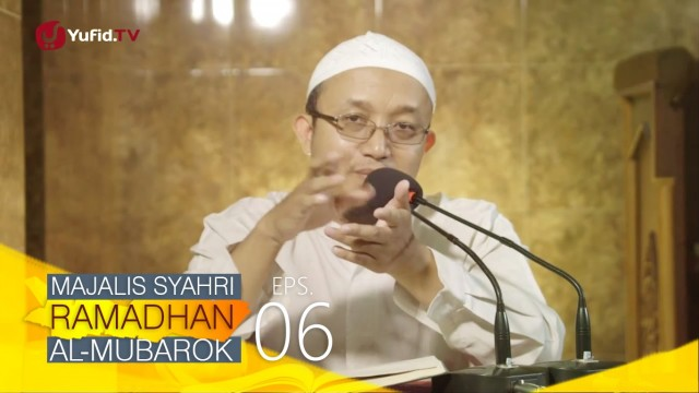 Kajian Kitab: Majalis Syahri Ramadhan Al Mubarok Eps. 6 – Ustadz Aris Munandar