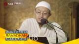 Kajian Kitab: Majalis Syahri Ramadhan Al Mubarok Eps. 8 – Ustadz Aris Munandar