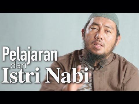 Ceramah Singkat: Pelajaran Dari Istri Nabi – Abu Fairuz, MA