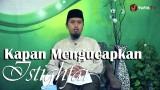 Fiqih Doa dan Dzikir: Kapan Mengucapkan Istighfar Bagian 2 – Ustadz Abdullah Zaen