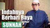 Indahnya Berhari Raya Sesuai Sunnah – Ustadz Ahmad Zainuddin, Lc