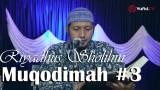 Kajian Kitab Riyadhus Sholihin: Muqodimah Bagian 3 – Ustadz Zaid Susanto, Lc