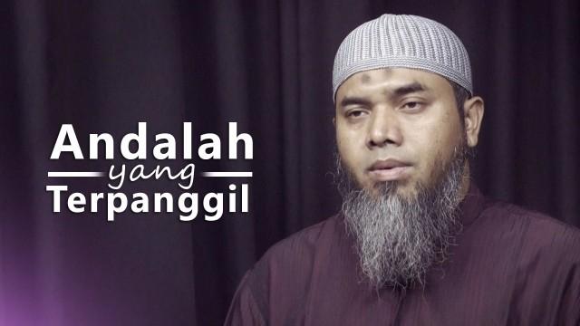 Kajian Ramadhan: Andalah Yang Terpanggil – Ustadz Afifi Abdul Wadud