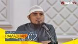 Kajian Ramadhan : Cerdas dalam Berteman – Ustadz Fadlan Fahamsyah, Lc., M.H.I