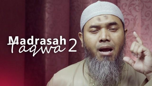 Kajian Ramadhan: Madrasah Taqwa 2 – Ustadz Afifi Abdul Wadud