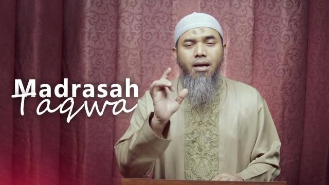 Kajian Ramadhan: Madrasah Taqwa- Ustadz Afifi Abdul Wadud