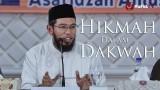 Kajian Umum : Hikmah Dalam Dakwah – Ustadz Muhammad Nuzul Dzikri, Lc