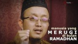 Kultum Ramadhan – Manusia Yang Merugi di Bulan Ramadhan – Ustadz Aris Munandar