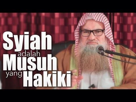 Syiah Adalah Musuh Yang Hakiki – Syaikh DR. Muhammad Bin Musa Alu Nasr