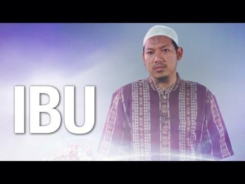 Ceramah Singkat: Ibu – Ustadz Abu Ubaidah Yusuf As-Sidawi
