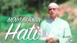 Ceramah Singkat: Menyuburkan Hati – Ustadz Badrusalam, Lc