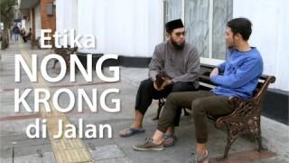 Etika Nongkrong di Jalan – Ustadz Muhammad Nuzul Dzikry, Lc.