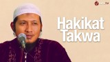 Hakikat Takwa – Ustadz Zaid Susanto, Lc