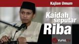 Kaidah Seputar Riba – Ustadz Ammi Nur Baits
