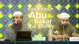 Mengambil Faidah dari Kisah Hidup Abu Bakar Ash Shidiq – Ustadz Fariq Gasim Anuz, Lc