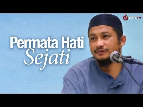 Permata Hati Sejati – Ustadz Abdullah Taslim, MA