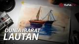 Renungan Islami: Dunia Ibarat Lautan