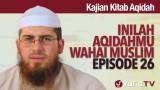Serial Kajian Aqidah: Episode 26 – Syaikh Abdurrahman bin Muhammad Musa Alu Nasr