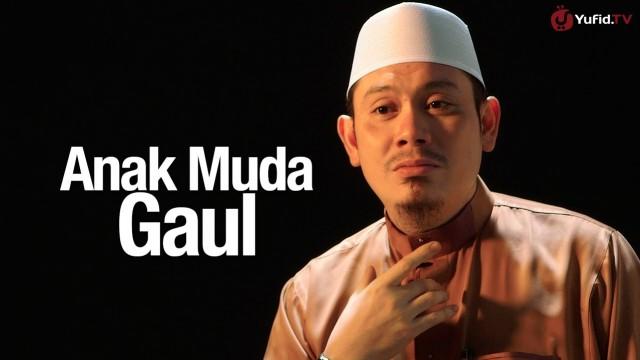 Ceramah Singkat: Anak Muda Gaul – Ustadz Ahmad Zainuddin, Lc