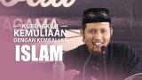 Kurengkuh Kemuliaan dengan Kembali ke Islam – Zaid Susanto, Lc