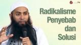 Radikalisme Penyebab dan Solusi – Ustadz Dr. Syafiq Riza Basalamah, MA