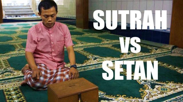 Sutrah vs Setan – Kesalahan dalam Shalat