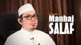 Manhaj Salaf – Ustadz Ahamad Zainuddin, Lc