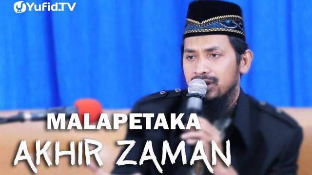 Menghadapi Malapetaka Akhir Zaman – Ustadz Dr. Ali Musri, MA.