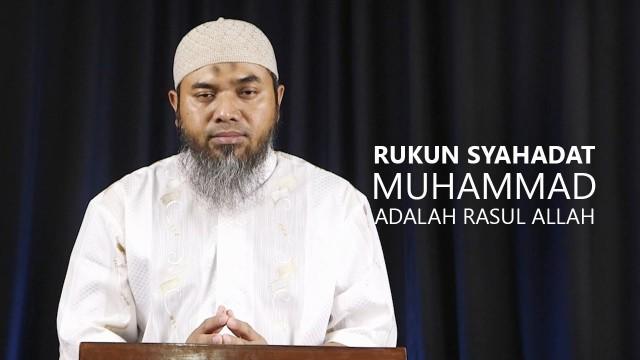 Serial Aqidah Islam 64: Rukun Syahadatain, Muhammad Adalah Rasul Allah – Ustadz Afifi Abdul Wadud