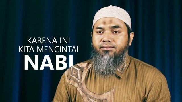 Serial Aqidah Islam 65: Karena Ini, Kita Mencintai Nabi – Ustadz Afifi Abdul Wadud