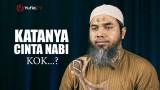 Serial Aqidah Islam 66: Katanya Cinta Nabi Koq… – Ustadz Afifi Abdul Wadud