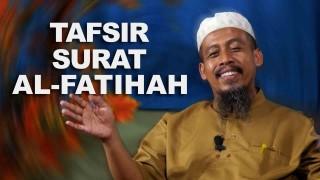Tafsir Surat al Fatihah – Ustadz Ahmad Zainuddin Bass FM