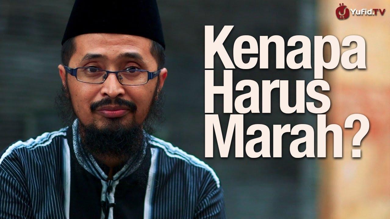 Mengapa Harus Marah? – Ustadz Dr. Muhammad Arifin Badri ...
