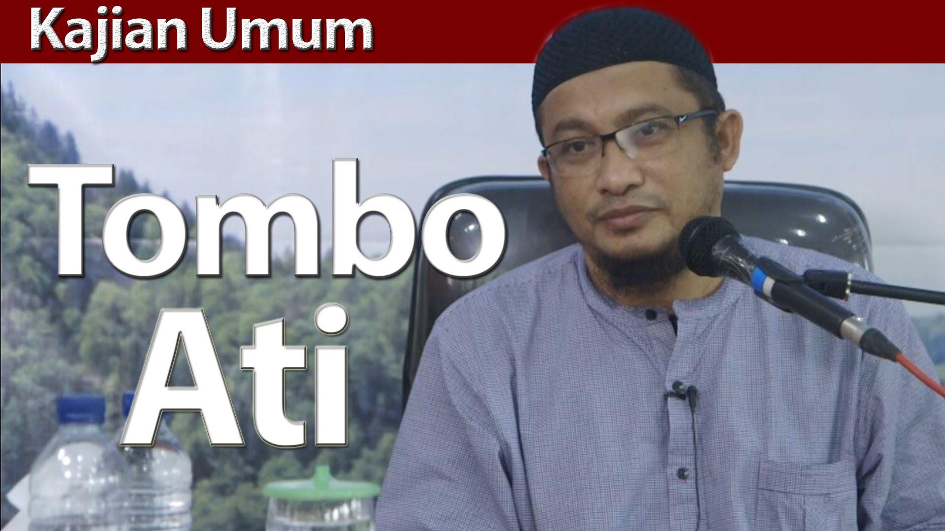 Tombo Ati – Ustadz Abdullah Taslim, MA | Yufid TV ...