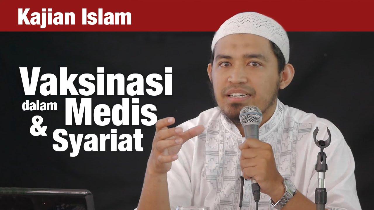 Vaksinasi dalam Tinjauan Medis & Syariat – Ust. dr ...