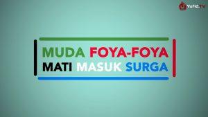 Motion Graphic: Muda Foya-Foya Mati Masuk Surga