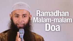Ramadhan Malam-malam Doa – Ustadz Dr. Syafiq Reza Basalamah, MA.