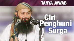Konsultasi Syariah: Ciri Penghuni Surga & Ust. Syafiq Keturunan Arab – Ustadz Syafiq Riza Basalamah