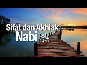 Sifat dan Akhlak Nabi – Syaikh Prof. Dr. Abdurrazzaq Al Badr