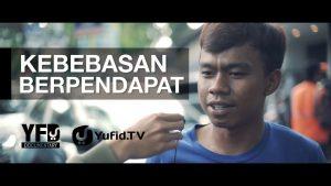 Kebebasan Berpendapat – Yufid Documentary
