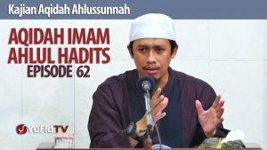 Aqidah Imam Ahlul Hadits : Ghibah Bagi Pelaku Bid'ah (1) – Ustadz Abdurrahman Thoyyib, Lc