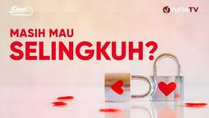 Masih Mau Selingkuh? – Ustadz Ahmad Zainuddin – 5 Menit yang Menginspirasi