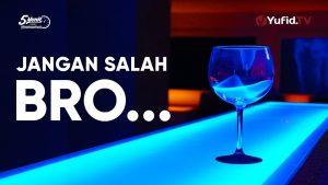 Jangan Salah Bro… – Ustadz Muhammad Nuzul Dzikri, Lc. – 5 Menit yang Menginspirasi