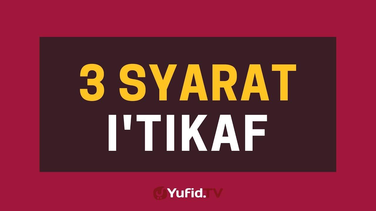 3 Syarat Itikaf – Poster Dakwah Yufid Tv | Yufid TV ...