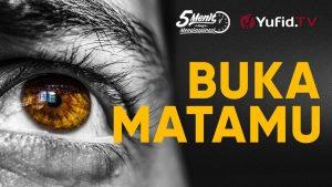 Renungan Islami: Buka Mata Anda – Ustadz Maududi Abdullah, Lc. – 5 Menit yang Menginspirasi