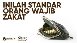 Orang yang Wajib Membayar Zakat: Wajib Zakat – Ustadz Ammi Nur Baits – 5 Menit yang Menginspirasi