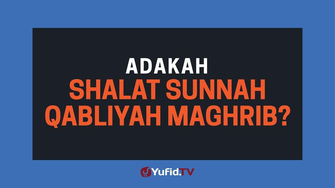 Adakah Shalat Sunnah Qabliyah Maghrib? – Poster Dakwah ...