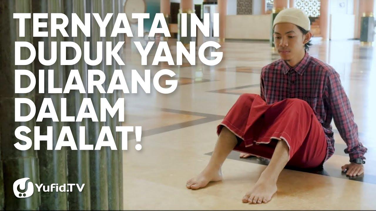 Tata Cara Sholat yang Benar Sesuai Sunnah LENGKAP: Duduk ...